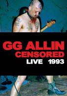 ALLIN GG-CENSORED UNCENSORE - ALLIN GG -CENSORED/UNCENSORE - ALLIN DVD