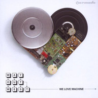WAY OUT WEST - WE LOVE MACHINE (IMPORT) CD
