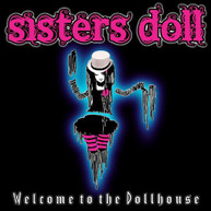 SISTERS DOLL - WELCOME TO THE DOLLHOUSE CD