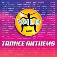 VARIOUS ARTISTS - WILD TRANCE ANTHEMS VOL. 2 CD