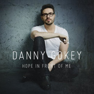 DANNY GOKEY - HOPE IN FRONT OF ME CD