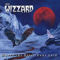 WIZZ WIZZARD - WHERE THE RIVER RUNS COLD (UK) CD