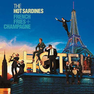 HOT SARDINES - FRENCH FRIES & CHAMPAGNE CD