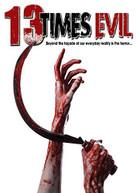 13 TIMES EVIL DVD