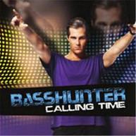 BASSHUNTER - CALLING TIME CD