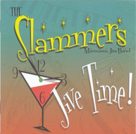 SLAMMERS MAXIMUM JIVE BAND - JIVE TIME CD
