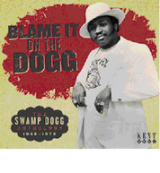 BLAME IT ON THE DOGG: SWAMP DOGG ANTHOLOGY 1968 -78 CD