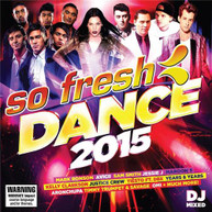 VARIOUS ARTISTS - SO FRESH: DANCE 2015 CD