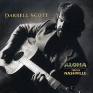 DARRELL SCOTT - ALOHA FROM NASHVILLE CD