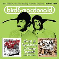 BIRD & MACDONALD - SICK & REVOLTING COLLEGE DAZE CD