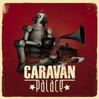CARAVAN PALACE CD