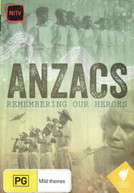 ANZACS: REMEMBERING OUR HEROES (2015) DVD