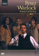 PETER WARLOCK: SOME LITTLE JOY (WS) DVD