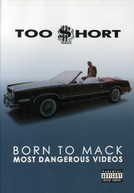 TOO SHORT - BORN TO MACK: MOST DANGEROUS VIDEOS DVD