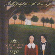 HOLLY GOLIGHTLY & BROKEOFFS - MEDICINE COUNTY VINYL