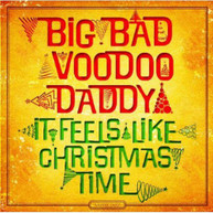 BIG BAD VOODOO DADDY - IT FEELS LIKE CHRISTMAS TIME VINYL
