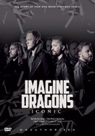 IMAGINE DRAGONS -ICONIC - IMAGINE DRAGONS-ICONIC DVD