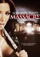 SORORITY PARTY MASSACRE DVD