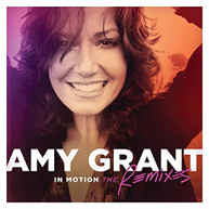 AMY GRANT - IN MOTION: THE REMIXES VINYL