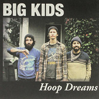 BIG KIDS - HOOP DREAMS VINYL