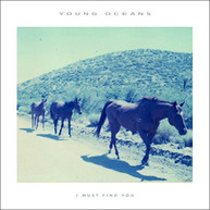 YOUNG OCEANS - I MUST FIND YOU VINYL