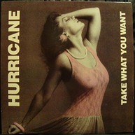 HURRICANE - TAKE WHAT YOU WANT (EP) VINYL