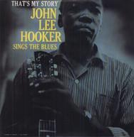 JOHN LEE HOOKER - THAT'S MY STORY - VINYL