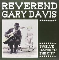 REVEREND GARY DAVIS - TWELVE GATES TO THE CITY VINYL
