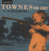 TOWNES VAN ZANDT - IN THE BEGINNING VINYL