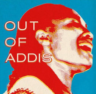 OUT OF ADDIS VARIOUS VINYL