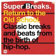 SUPER BREAKS: RETURN TO THE OLD SCHOOL VARIOUS VINYL