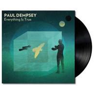 PAUL DEMPSEY - EVERYTHING IS TRUE VINYL