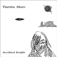 THURSTON MOORE - DEMOLISHED THOUGHTS VINYL