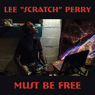 LEE SCRATCH PERRY - MUST BE FREE CD