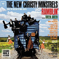 NEW CHRISTY MINSTRELS - RAMBLIN FEATURING GREEN GREEN CD