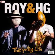 ROY & HG - THIS SPORTING LIFE CD