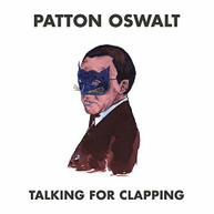 PATTON OSWALT - TALKING FOR CLAPPING VINYL