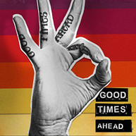 GTA - GOOD TIMES AHEAD CD