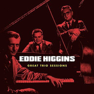 EDDIE HIGGINS - GREAT TRIO SESSIONS + 4 BONUS TRACKS (W/BOOK) CD