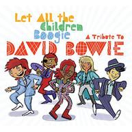 LET ALL THE CHILDREN BOOGIE: TRIB TO DAVID / VAR CD
