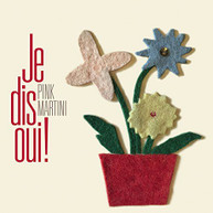 PINK MARTINI - JE DIS OUI CD