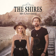 SHIRES - MY UNIVERSE (UK) CD