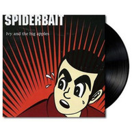 SPIDERBAIT - IVY AND THE BIG APPLES VINYL