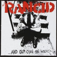 RANCID - & OUT COME THE WOLVES CD