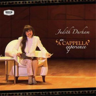 JUDITH DURHAM - AN 'A CAPPELLA' EXPERIENCE (CD/DVD) CD