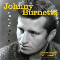 JOHNNY BURNETTE - CRAZY DATE: ROCK & ROLL DEMOS 1 VINYL