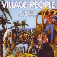 VILLAGE PEOPLE - GO WEST IN THE NAVY (IMPORT) CD