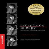 EVERYTHING IS COPY - NORA EPHRON: SCRIPTED & DVD