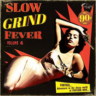 SLOW GRIND FEVER 6 / VARIOUS VINYL