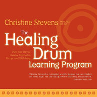 CHRISTINE STEVENS - HEALING DRUM LEARNING PROGRAM: PLAY YOUR WAY TO CD